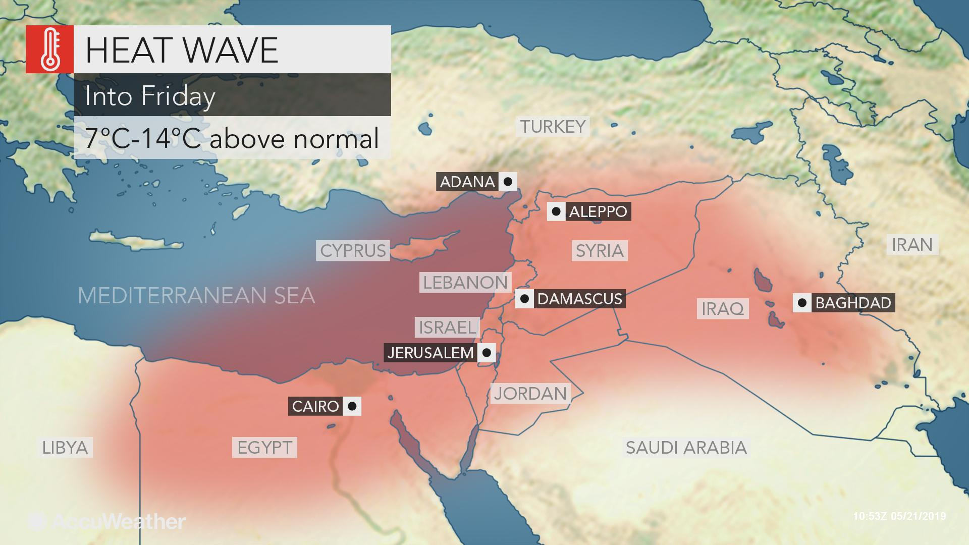 Dangerous heat wave to stretch from Egypt to Turkey, Syria ...